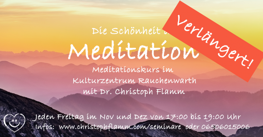 Flamm Meditation Rauchenwarth