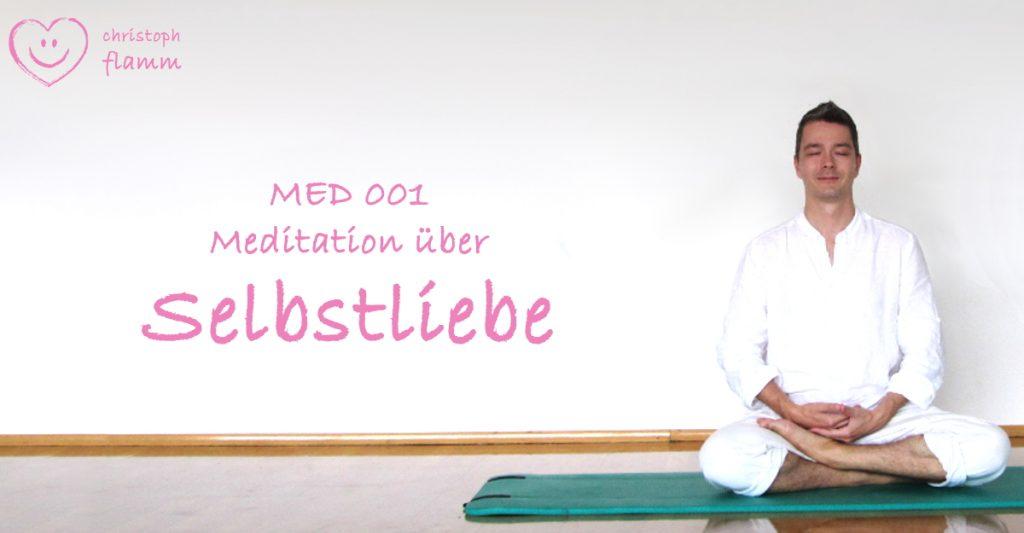 Flamm Meditation Med001 Selbstliebe
