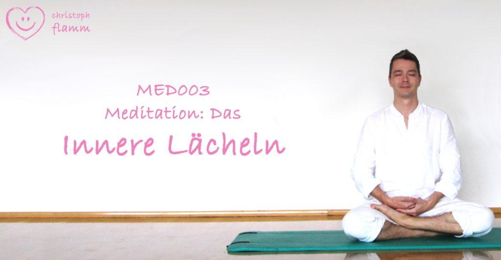 Flamm Meditation MED003 Innere Lächeln